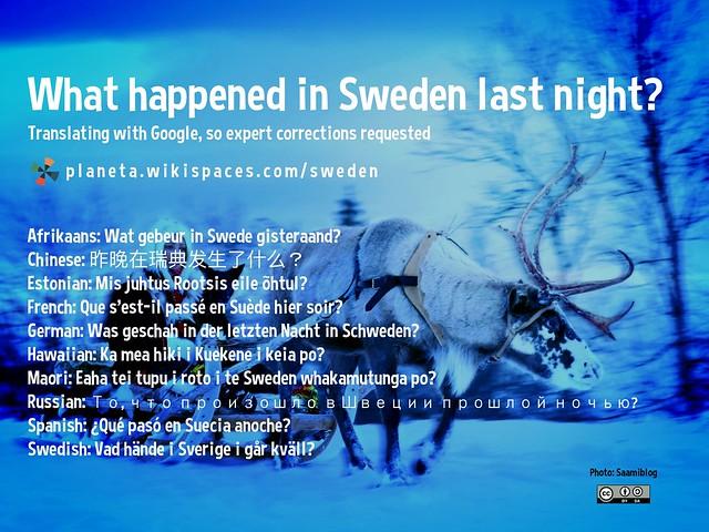 What happened in Sweden last night?