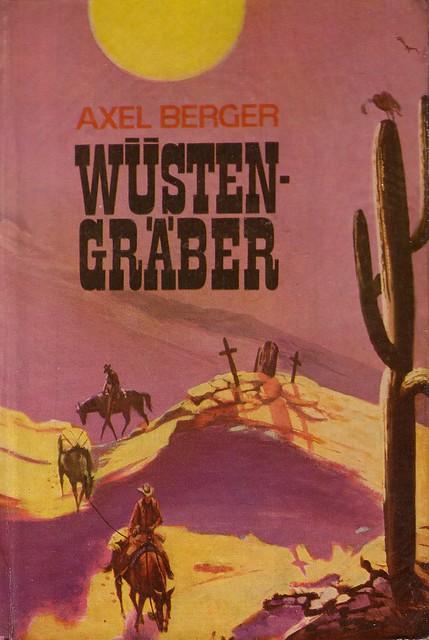 Axel Berger / Wüstengräber