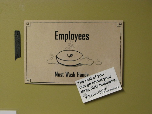 Employees must wash hands | by Andrew Huff