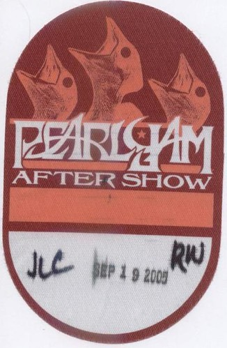 After Show Pass for Pearl Jam - September 19, 2005   by Mike Boon