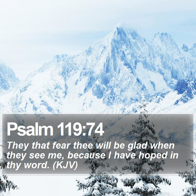 Daily Bible Verse - Psalm 119:74 | Psalm 119:74 They that fe… | Flickr