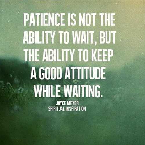 Have a good #attitude while #waiting www.thriftylook.com  #patience #quote #thriftylook #quote #life #lifestyle #inspiration