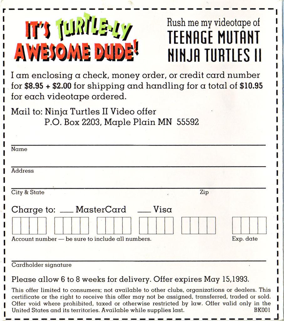 "TEENAGE MUTANT NINJA TURTLES II : THE SECRET OF THE OOZE :: ""YO DUDES ..."" ; TMNT II Video Offer form iii  (( 1993 )) by tOkKa"