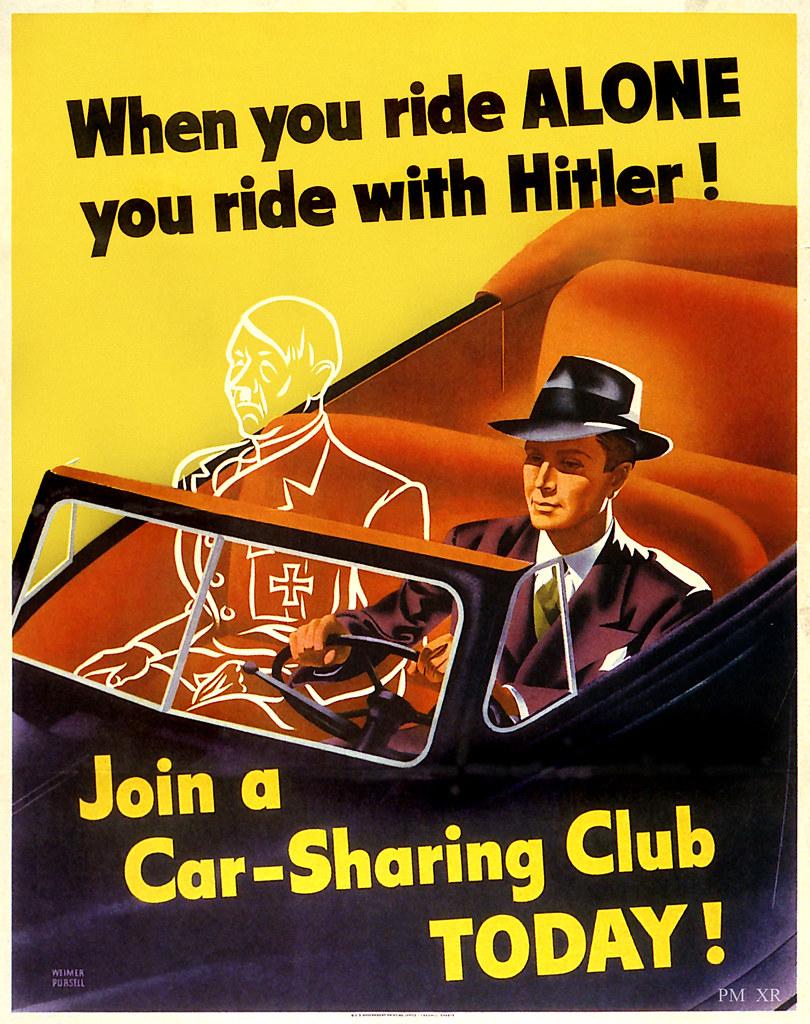Cartaz de propaganda de Guerra: When you ride alone, you ride with Hitler.