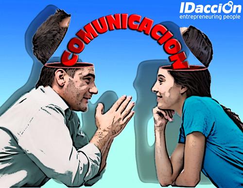 Si no comunicas, ni vendes ni construyes | by IDaccion