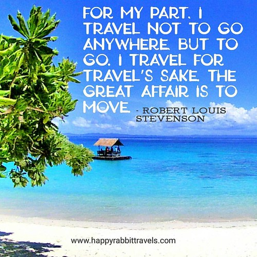 For my part, I travel not to go anywhere, but to go. I travel for travel's sake. The great affair is to move. – Robert Louis Stevenson  #travelphotography #wanderlust #quotes #inspiration #happyrabbittravels | by happyrabbittravels