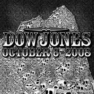 Dow Jones 2008 - Demeure du Chaos / Abode of Chaos
