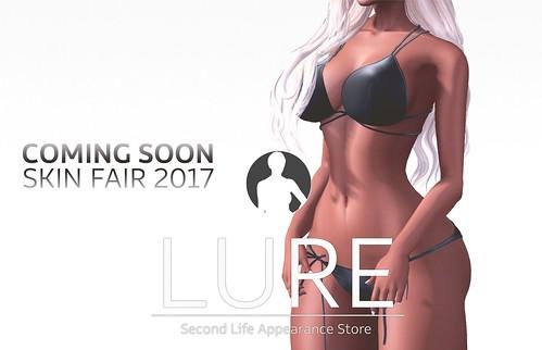 LURE: Skin Fair 2017 Teaser #1 | by Nethya Emor [LURE]
