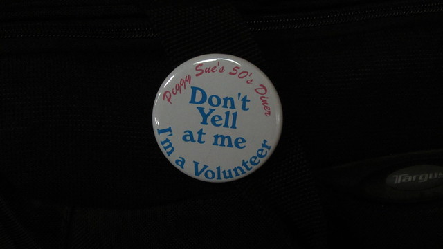 IMG_5674 Dont yell at me im a volunteer peggy sues 50s diner button