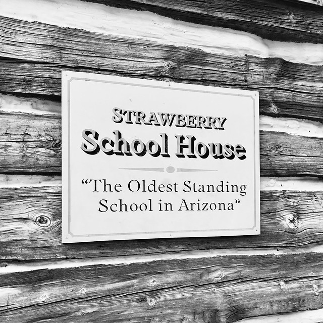 "Strawberry School House ― ""The Oldest Standing School in Arizona"""