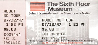 The Sixth Floor Museum Admission Ticket 1997 Today Is Th