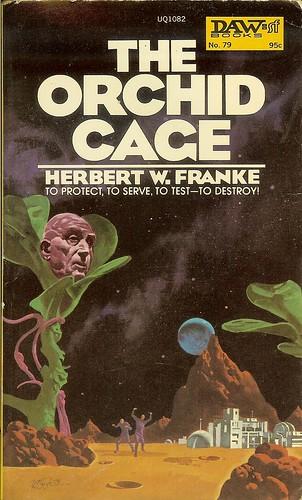 Orchid Cage - Herbert W. Franke - cover artist Vincent DiFate