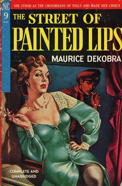 Novel Library 9 - Maurice DeKobra - The Street of Painted Lips