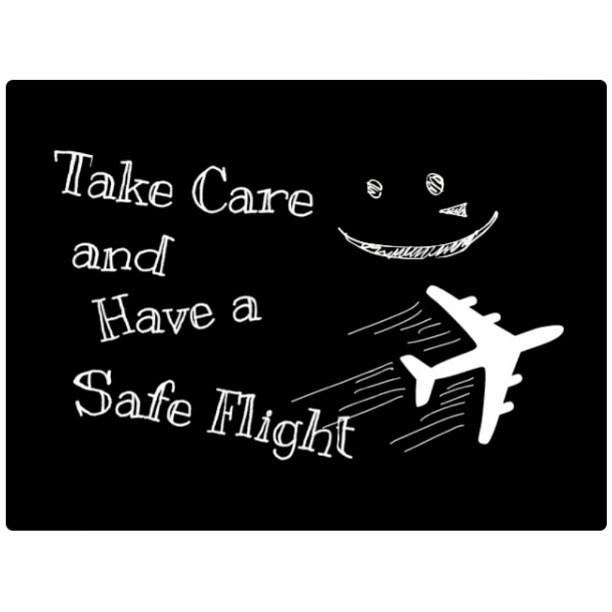Take Care And Safe Flight Takecare Safeflight Seeyou Flickr