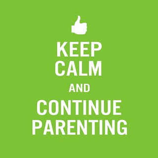 Keep Calm and Continue Parenting - Large square | by newanddifferent