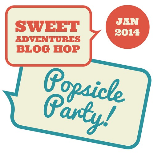 Sweet Adventures Blog Hop - Popsicle Party | by 84thand3rd