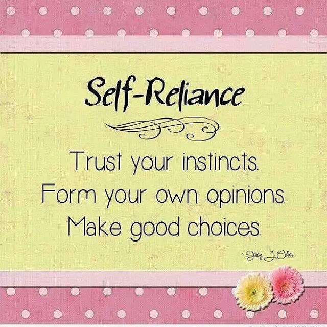 Self Reliance Quote Wisdom Life Love Trust Truth Flickr