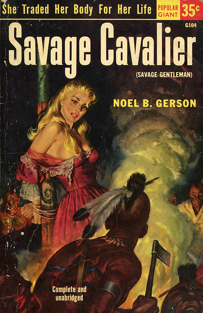 Popular Library G104 - Noel B. Gerson - Savage Cavalier