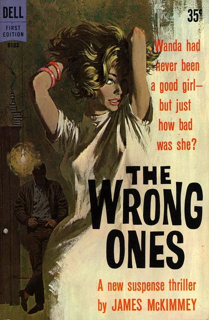 Dell Books B192 - James McKimmey - The Wrong Ones