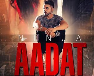 AADAT Full Punjabi Song By Ninja Video Lyrics Mp3   AADAT Pu