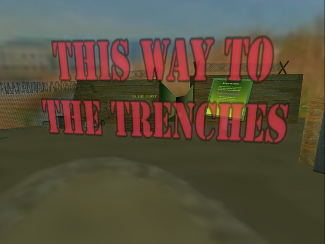 Memorial Day 2014 -This Way the Trenches