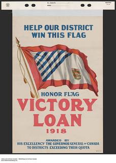 Help Our District Win This Flag… Victory Loan 1918 / Aidez notre district à remporter ce drapeau – L'Emprunt de la Victoire 1918