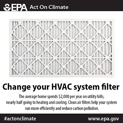 hange your HVAC filter regularly to ensure your system is running efficiently and #ActOnClimate. http://www.epa.gov/earthday/actonclimate/
