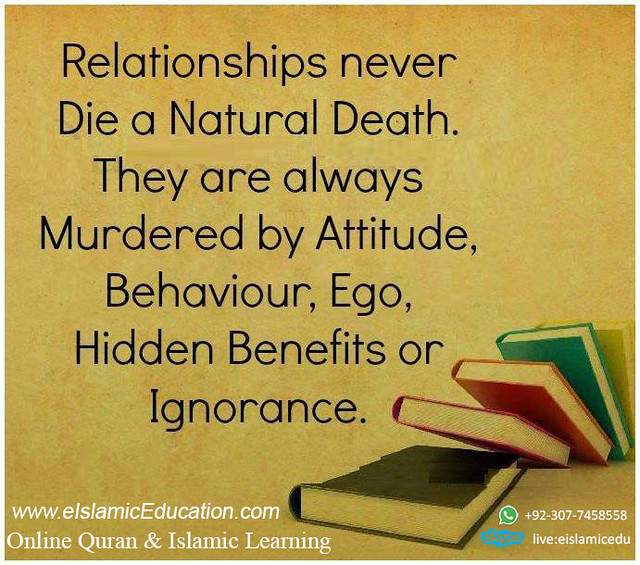 relationships never die a natural deth islamic quotes isla flickr