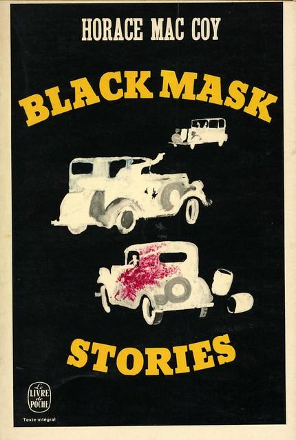 Livre de Poche 4175 - Horace Mac Coy - Black Mask Stories