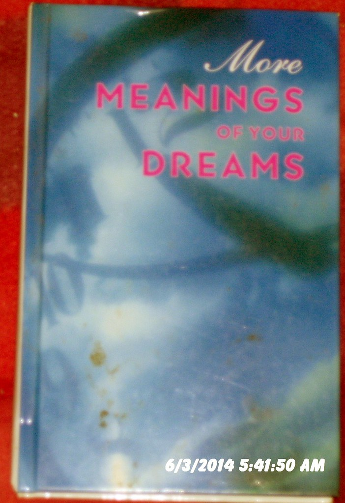 More Meanings of Your Dreams | Lonnie Dunn | Flickr
