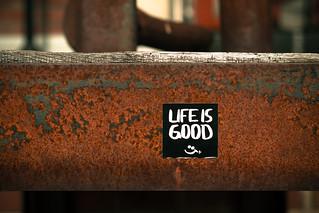 Life is good. | by Herr Olsen