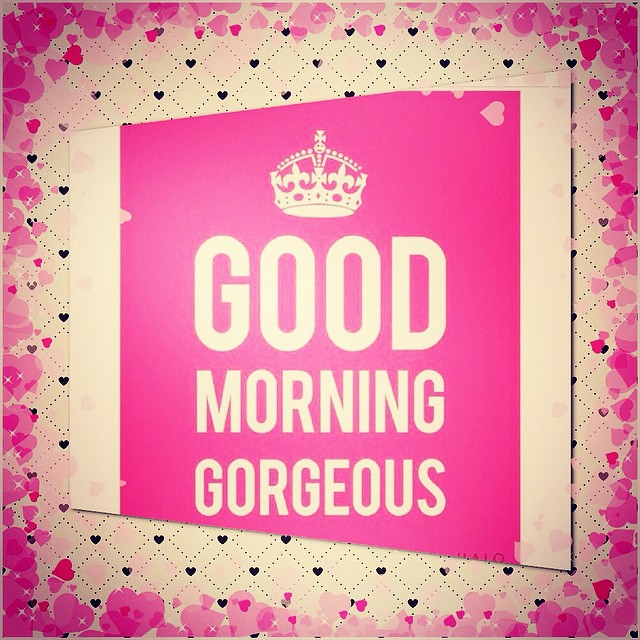 Good Morning gorgeous!! Have a fabulash day!! younique m