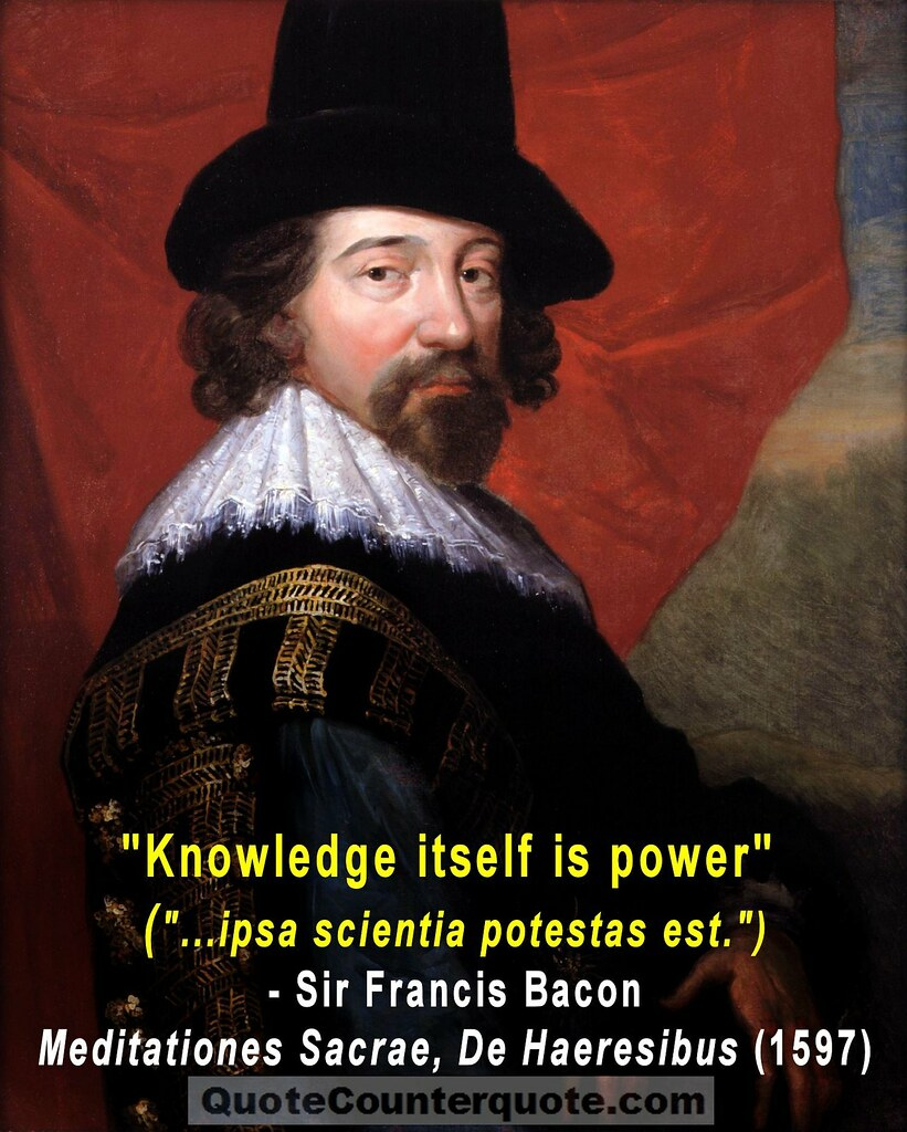 Francis Bacon Knowledge Is Power Quote Many Websites Claim