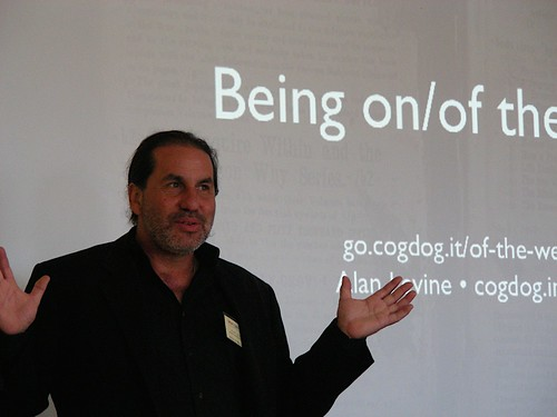 Alan Levine on / of the web   by 4nitsirk