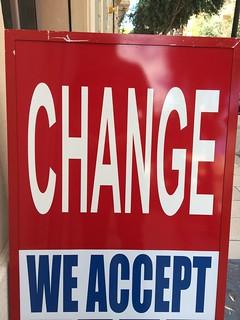 CHANGE – WE ACCEPT
