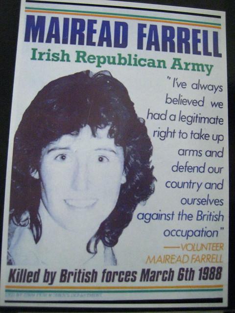 IRA volunteer Mairead Farrell ;killed in Gibraltar