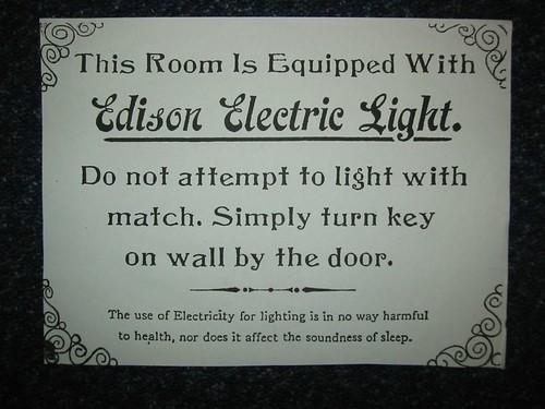 Original Edison Electric Light Sign | by davidflanders