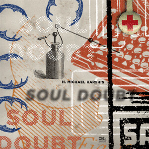 HMK Soul Doubt Banner Ad | by Howdy, I'm H. Michael Karshis