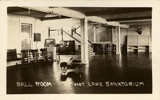 Ball Room, Hot Lake Sanatorium, 1922