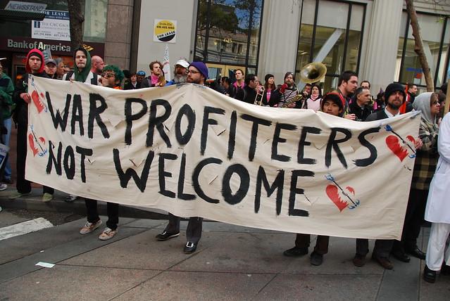 War profiteers not welcome