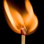 Me Flamin' Matches Keep Catchin' Fire!