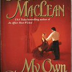 Historical Romance Best: My Own Private Hero by Julianne MacLean