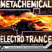 MetaChemical Electro Trance