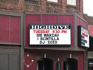 Die Warzau and I Scintilla and DJ Zoso at the Highdive | by benchilada