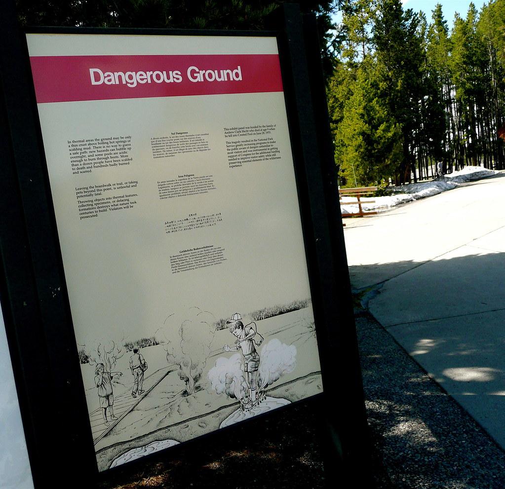 Dangerous Ground - Warning sign at Old Faithful Geyser Bas