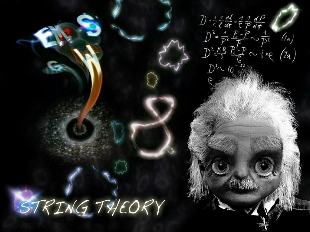 """It is my dream to prove that String Theory exists"" ~ Gionstein"