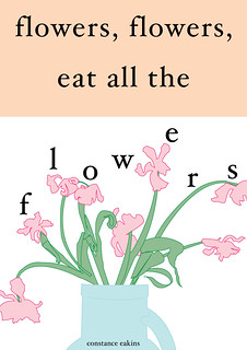 flowers, flowers, eat all the flowers