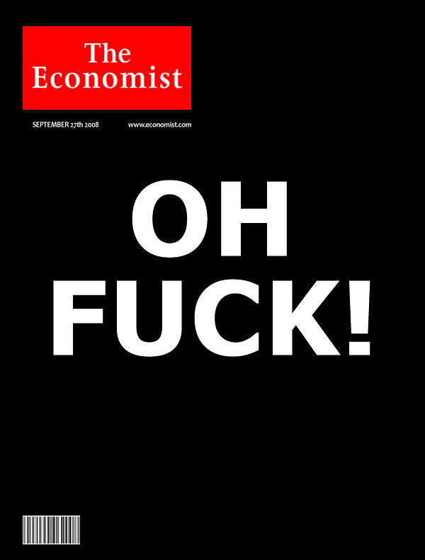 Oh Fuck! - The Economist Cover