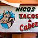 Ricos tacos de cabeza by hukes