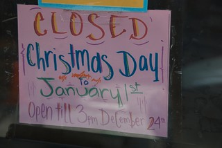 Closed Christmas Day to January 1st, Open til 3 pm December 24th | by Steve Rhodes